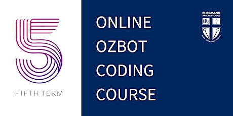 Fifth Term Holiday Program  - Ozobot Coding tickets