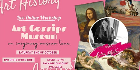 The Art Gossips Museum - Live Online Workshop 1st/4 tickets