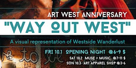 Way Out West: An Art West Anniversary Art Show tickets