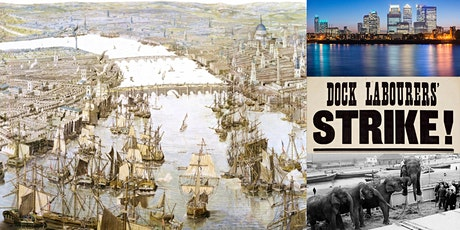 'London Docklands: From World's Largest Port to Global Finance Hub' Webinar tickets