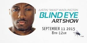 Blind Eye Art Show
