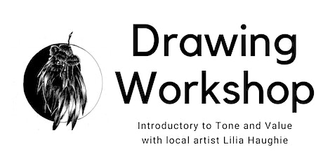 Drawing Workshop - Introductory to Tone and Value tickets
