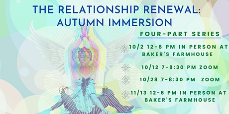 Relationship Renewal: Autumn Immersion Series! tickets