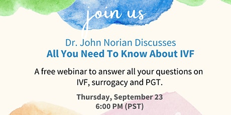 Free Webinar With Dr. John Norian: All You Need To Know About IVF tickets