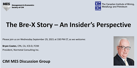 CIM MES Discussion Group Presents Bryan Coates - The Bre-X Story tickets
