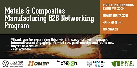 Metals & Composites Manufacturing B2B Networking tickets