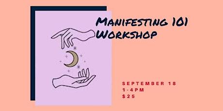 Manifesting 101 Workshop tickets