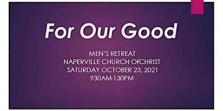Naperville Church of Christ Men's Retreat - 2021 tickets