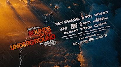 SOUNDS OF THE UNDERGROUND - NOV 2021 tickets