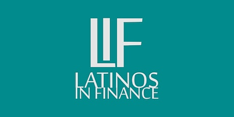 Latinos in Finance: How to break in to Finance and excel your career Tickets
