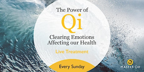 The Power of Qi: Clearing Emotions Affecting our Health tickets