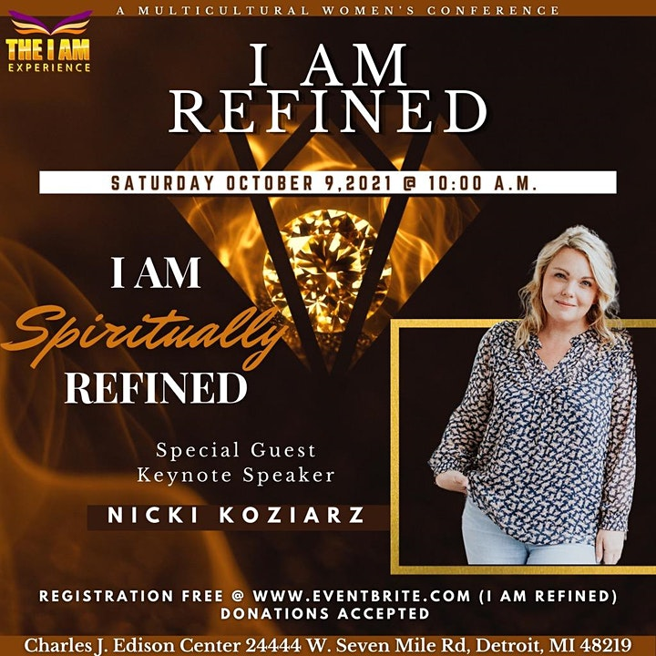 I Am Refined  Multicultural Women's Conference featuring Nicki Koziarz image