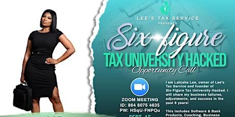 Six-Figure Tax University Hacked  Free Webinar tickets