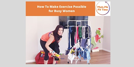 How to Make Exercise Possible for Busy Women biljetter