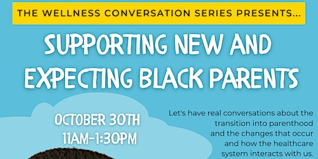 Empowering Conversations : Supporting New & Expecting Black Parents tickets