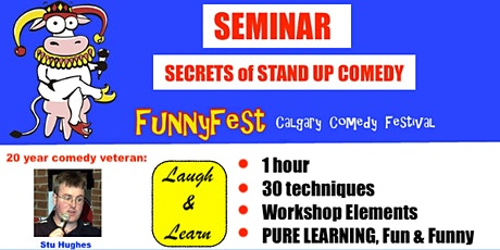 Tuesday, Sept. 28 @ 5 pm - Secrets of Stand Up Comedy Seminar YYC Calgary tickets