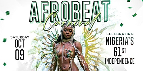 Afrobeat Carnival {Celebrating Nigeria's 61st Independence} tickets