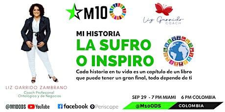 """""""Mi Historia: La Sufro o Inspiro"""" boletos"""