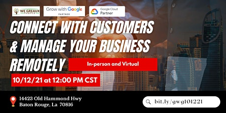 Connect with Customers & Manage your Business Remotely tickets