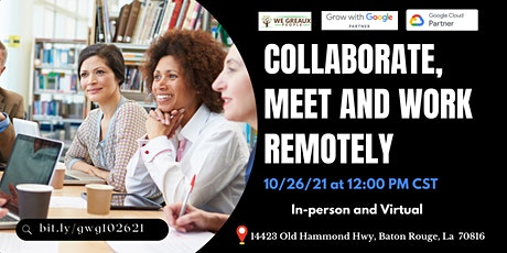 Collaborate, Meet and Work Remotely tickets