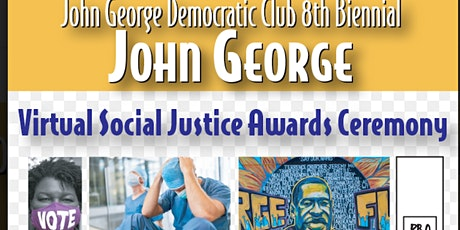 John George Democratic Club Social Justice Awards 2021 tickets