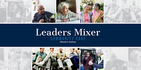 Western Sydney Community Care Leaders Mixer tickets
