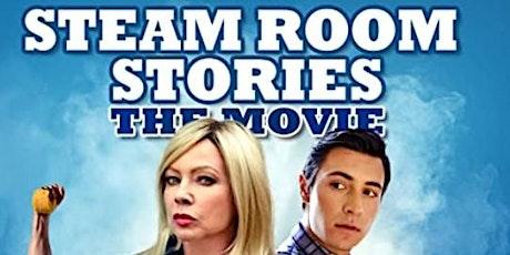 """Steam room stories - The movie"" screening tickets"