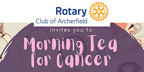Morning Tea for Cancer; Patients, survivors, families, friends, supporters. tickets