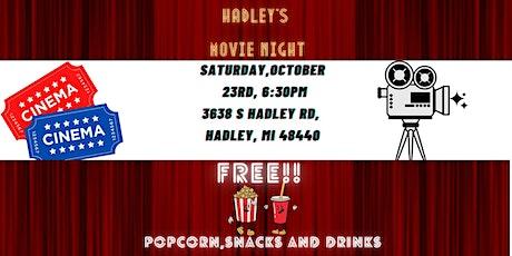 Hadley's Movie Night tickets