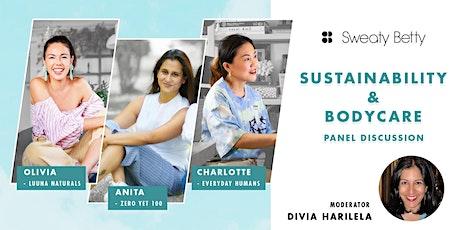 Sweaty Betty Wellness Wednesdays on Sustainability & Bodycare tickets
