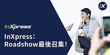 InXpress Virtual Roadshow - HK Franchise Opportunity tickets