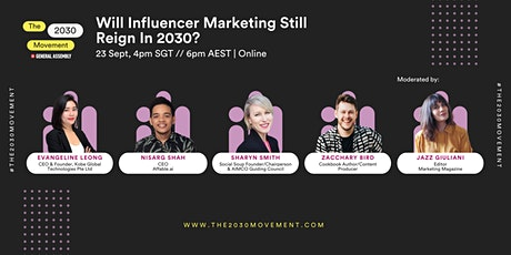 2030 Movement: Will Influencer Marketing Still Reign In 2030? tickets