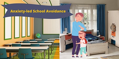 Helping Children with Anxiety-Led School Avoidance tickets