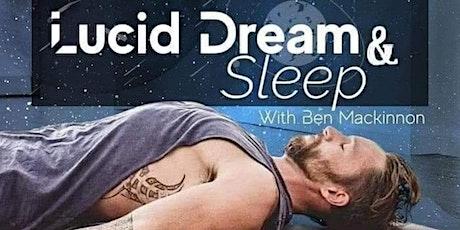 Lucid Dream And Sleep tickets
