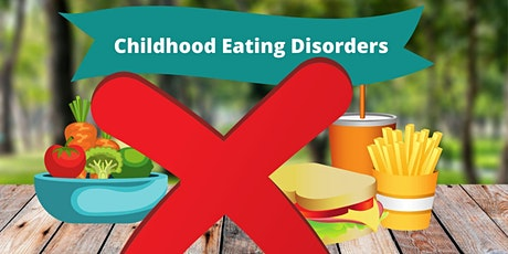 Childhood Eating Disorders - a Personal Perspective tickets
