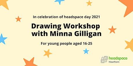 Drawing Workshop with Minna Gilligan tickets