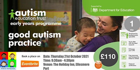 Good Autism Practice in the EYFS tickets