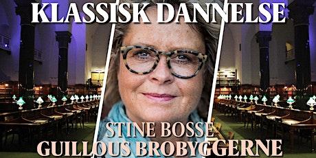 Klassisk Dannelse: Guillou - Stine Bosse tickets