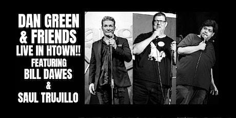 Dan Green & Friends - Live in Htown!! Show #2 tickets