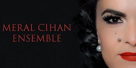 Istanbul Lieder | Merâl Cihan & Ensemble Tickets