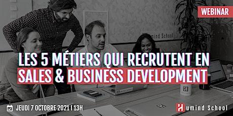 Les 5 métiers qui recrutent en Sales et Business Development billets