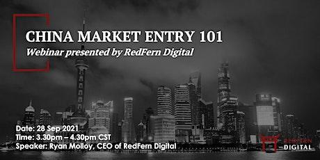 China Market Entry 101- Webinar by RedFern Digital tickets