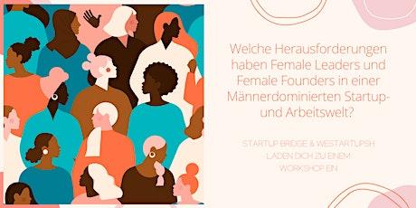 Herausforderungen von Female Leaders & Founders Tickets