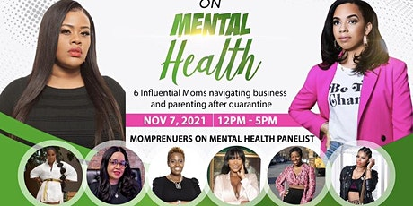 Momprenuers on Mental Health tickets