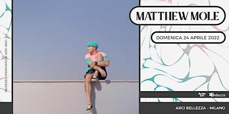 Matthew Mole tickets