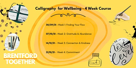 Calligraphy for Wellbeing: 4 Week Course tickets
