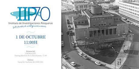 70 aniversario del Instituto de Investigaciones Pesqueras entradas