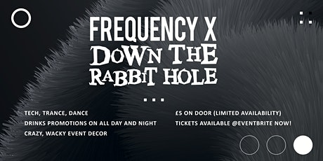 Edge Hill Welcome Week - Frequency X Down the Rabbit Hole tickets