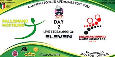 SERIE A BERETTA, DAY 2: ALÌ-BEST ESPRESSO MESTRINO vs P.F. CASSANO MAGNAGO biglietti