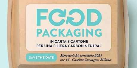 INCONTRO - Food Packaging in carta e cartone per una filiera carbon neutral tickets